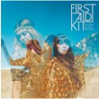 FIRST AID KIT TO RELEASE ?STAY GOLD? - THEIR COLUMBIA RECORDS DEBUT AND MOST AMBITIOUS ALBUM TO DATE - JUNE 10TH