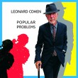 "Leonard Cohen slipper ""Popular Problems"" 22.september!"